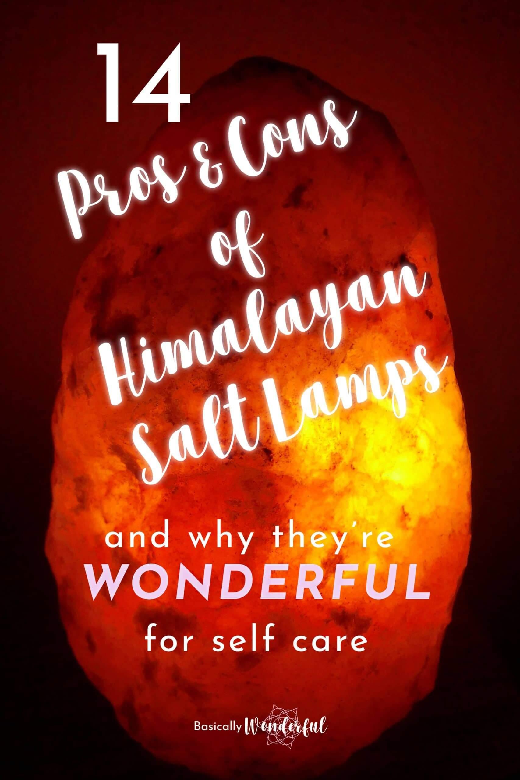 Pros and cons of Himalayan salt lamps