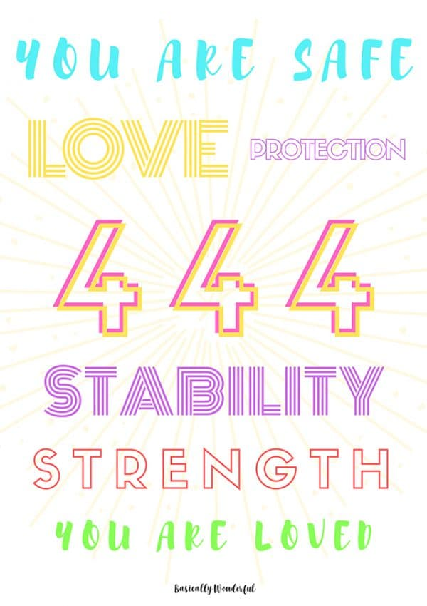 444 Means Newfound Stability, Strength and Much More