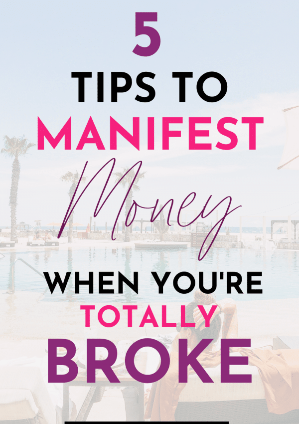 How to Manifest Wealth When You're Flat Broke