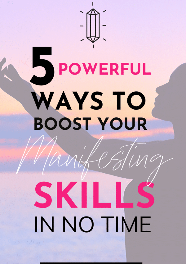 5 Powerful Ways to Become a Better Manifestor