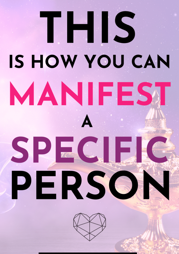 manifest love with specific person