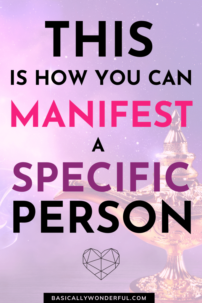 Can you manifest love with a specific person
