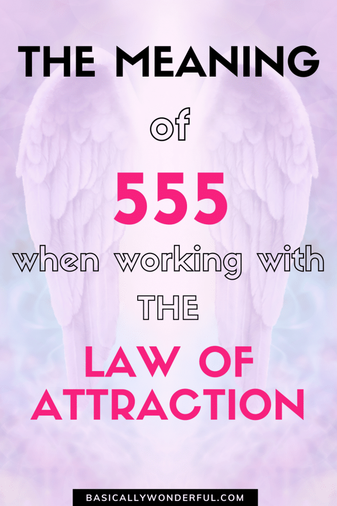 555 meaning law of attraction