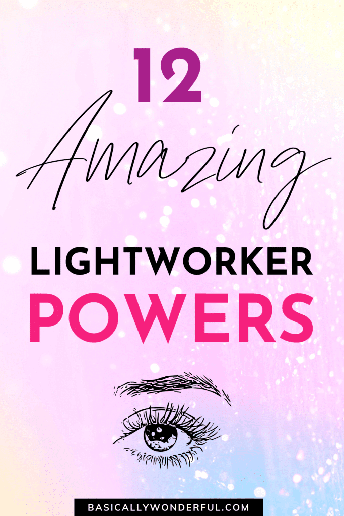 What Powers Do Lightworkers Have?