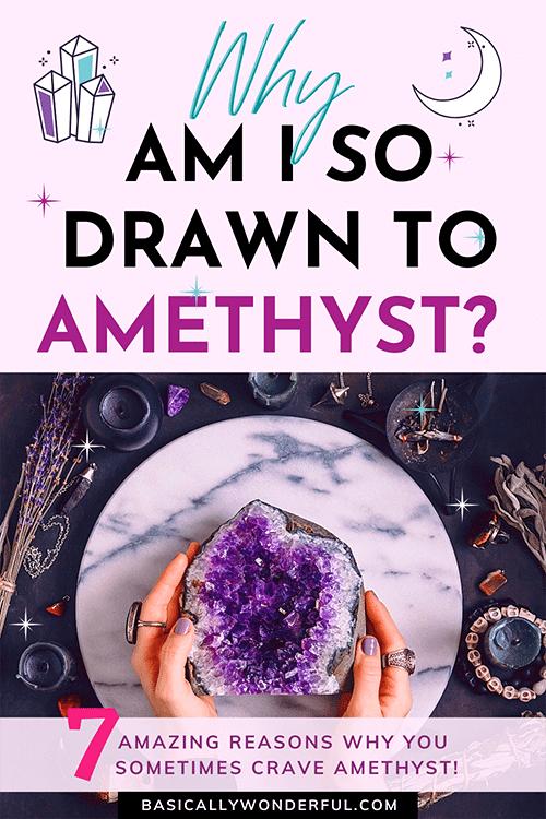 why am i drawn to amethyst purple crystal